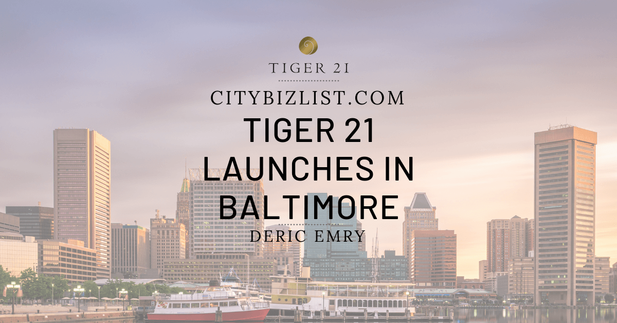 BALTIMORE: TIGER 21 LAUNCH WITH DERIC EMRY