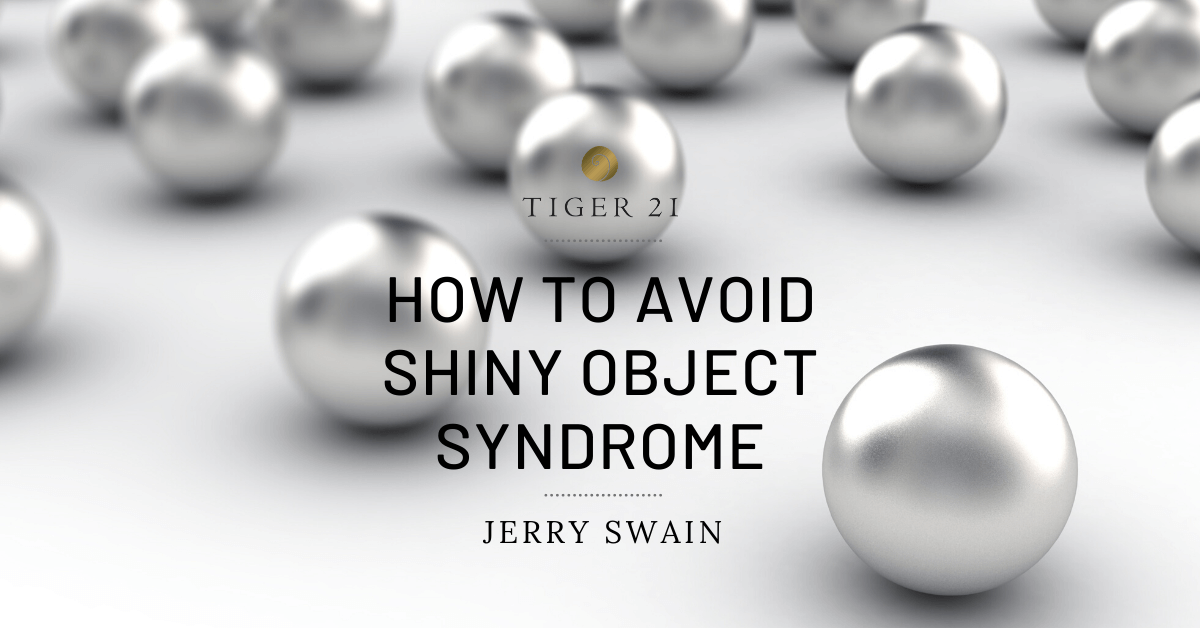 ENTREPRENEURIAL SUCCESS: HOW TO AVOID SHINY OBJECT SYNDROME
