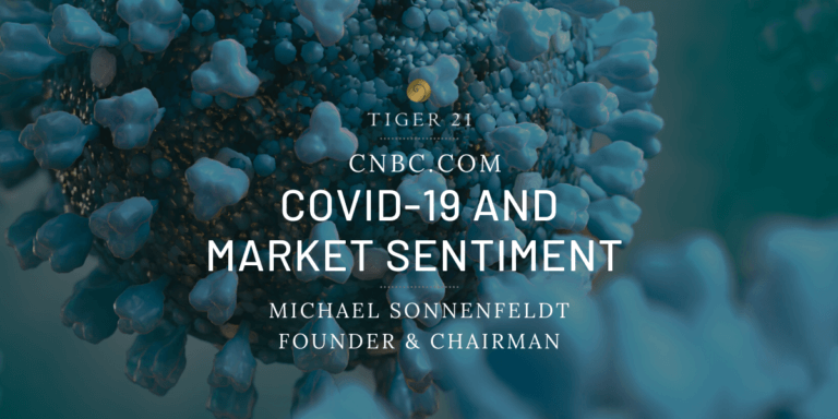 TIGER 21 FOUNDER ADDRESSES COVID-19 AND MARKET SENTIMENT ON CNBC.COM