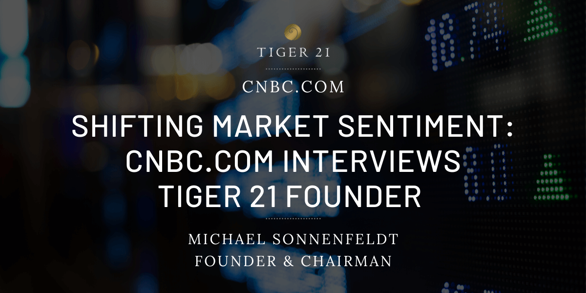 CNBC-TIGER 21-Founder