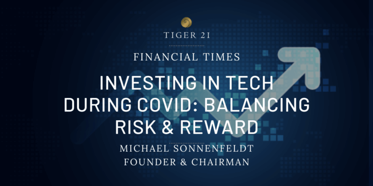 Investing in Tech During COVID: Balancing Risk & Reward
